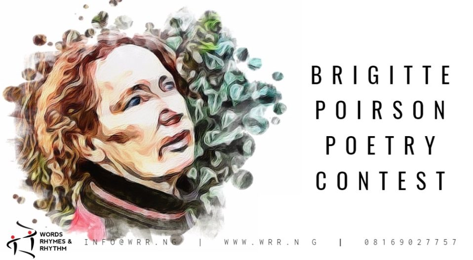 CALL FOR SUBMISSIONS: BRIGITTE POIRSON POETRY CONTEST 2018 [FEBRUARY] 'FREEDOM'