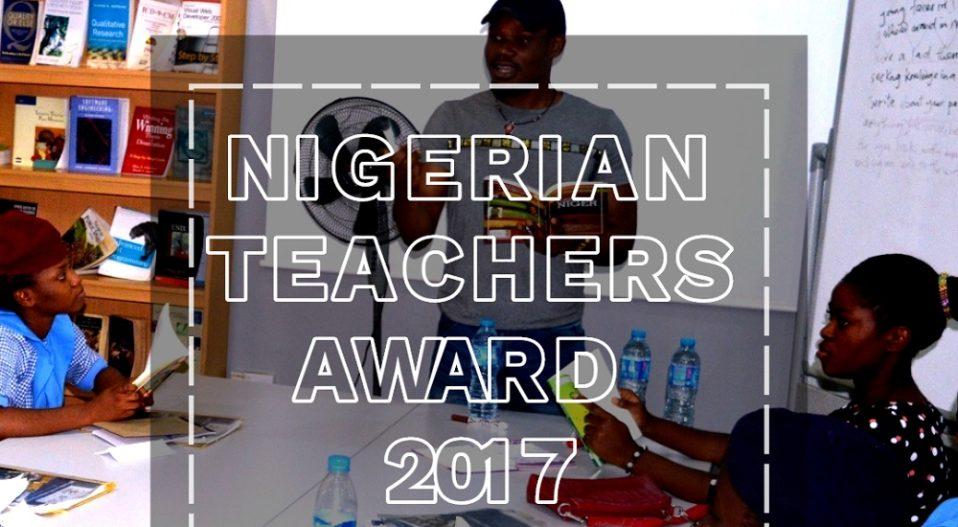 NOMINATE A TEACHER FOR THE WRR NIGERIAN TEACHERS AWARD 2017