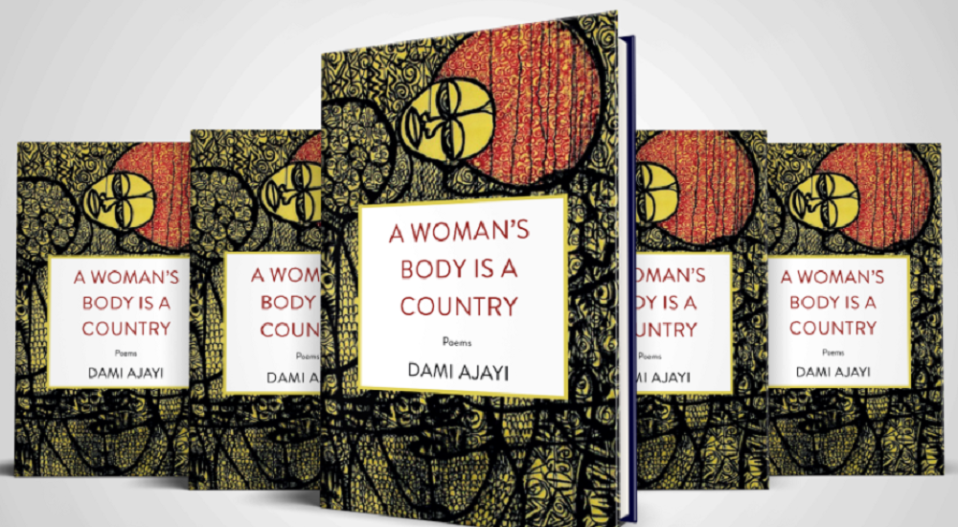 "DAMI SKILLFULLY CONVEYS MEANINGS IN ""A WOMAN'S BODY IS A COUNTRY"""