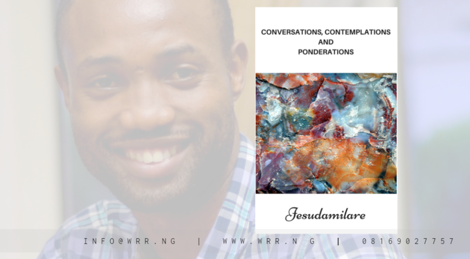 REVIEW: CONVERSATIONS, CONTEMPLATIONS AND PONDERATIONS REVEALS GOD IN MANY PARTS