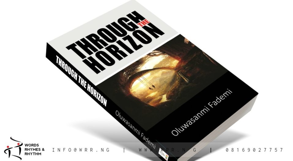 REVIEW: 'THROUGH THE HORIZON' BY FADEMI IS AN APPLAUDABLE COLLECTION WITH HEART TOUCHING POEMS