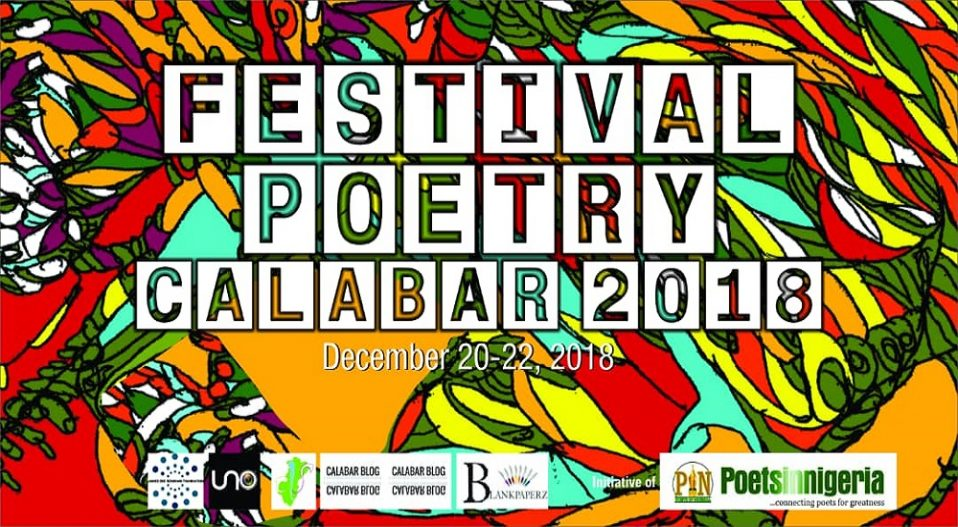 THE PROBLEM WITH SILENCE: FESTIVAL POETRY CALABAR 2018 TO EXAMINE THE ROLES OF POETS IN CRISIS PERIODS