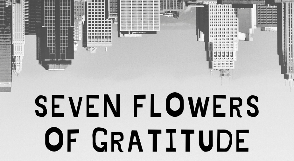 REVIEW: 'SEVEN FLOWERS OF GRATITUDE' POETS HELP US COME TO TERMS WITH THE ISSUES AND SUFFERINGS OF THE CORONAVIRUS PANDEMIC