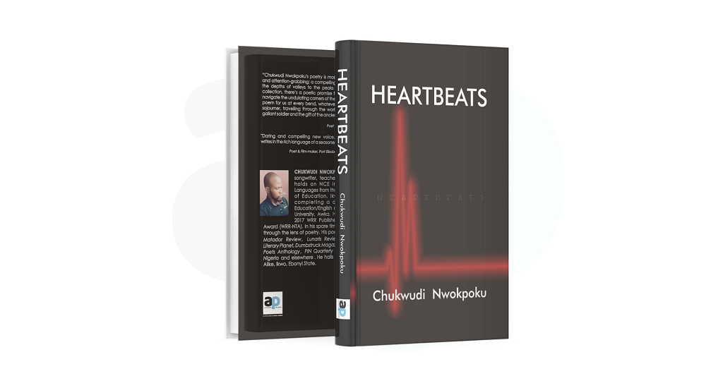 REVIEW: CHUKWUDI NWOKPOKU HAS A MASTERY OF LANGUAGE WHICH SURFACES IN MOST OF THE POEMS IN 'HEARTBEATS'