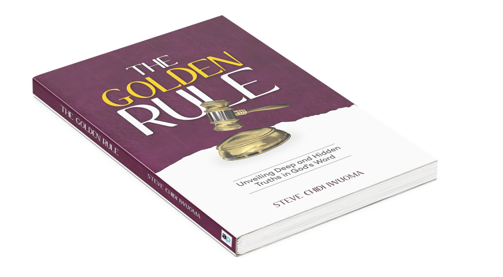 REVIEW: CHIDI IWUOMA'S 'THE GOLDEN RULE' IS A COMPREHENSIVE GUIDE TO ACHIEVING SALVATION & EXPERIENCING CHRIST